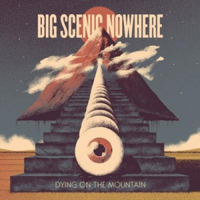 Big Scenic Nowhere - Drying On The Mountain (12INCH)