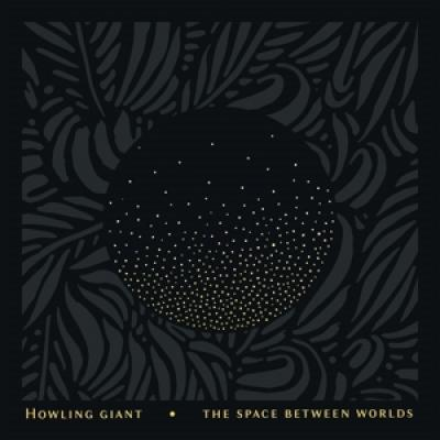 Howling Giant - Space Between Worlds (LP)