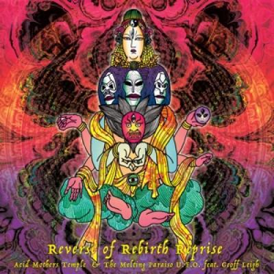Acid Mothers Temple - Reverse Of Rebirth Reprise (LP)