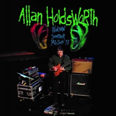 Holdsworth, Allan - Warsaw Summer Jazz Days '98 (2CD)