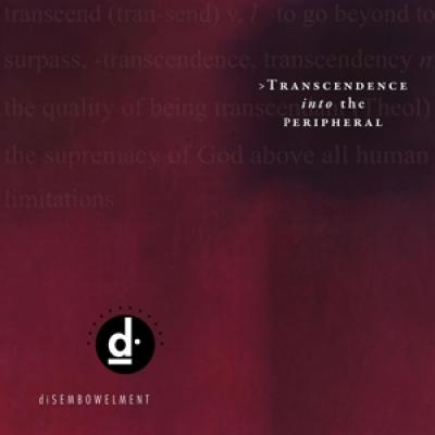 Disembowelment - Transcendence Into The Peripheral (2LP)
