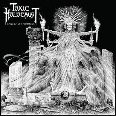 Toxic Holocaust - Conjure And Command (LP)