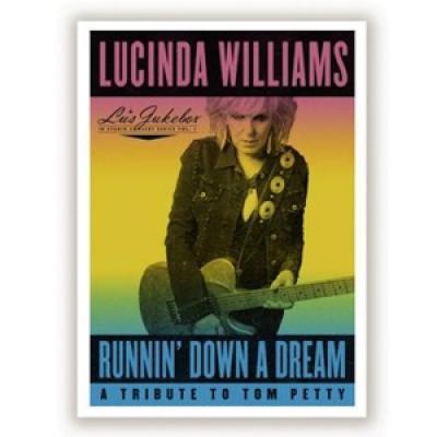 Williams, Lucinda - Runnin' Down A Dream: A Tribute To Tom Petty (2LP)