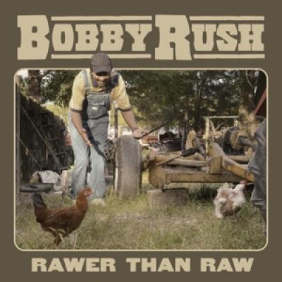 Rush, Bobby - Rawer Than Raw (LP)