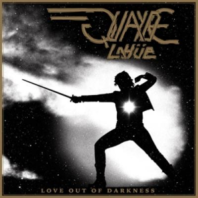 Quayde Lahue - Love Out Of Darkness (LP)