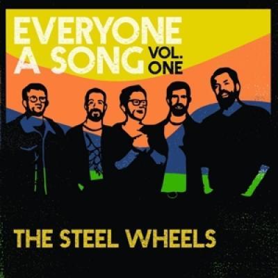 Steel Wheels - Everyone A Song Vol.1