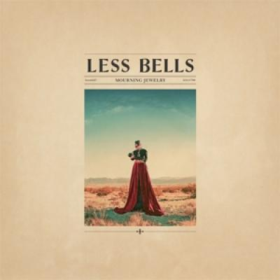 Less Bells - Mourning Jewelry (LP)
