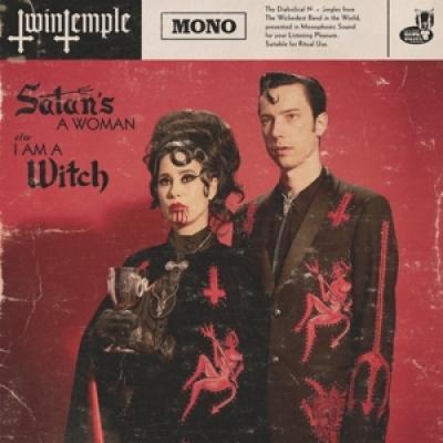 Twin Temple - Satan'S A Woman (7INCH)