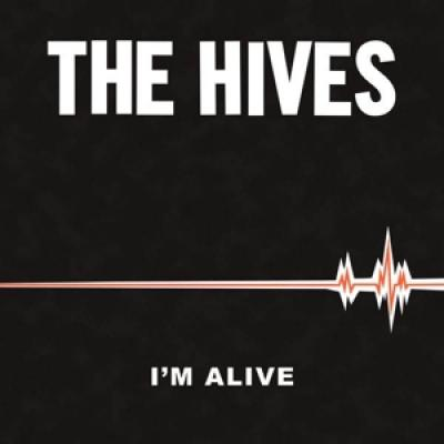 Hives - I'M Alive (7INCH)
