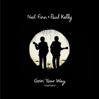 Finn, Neil & Paul Kelly - Goin' Your Way (Highlights) (LP)