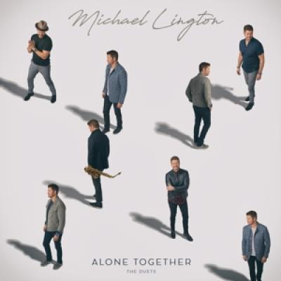 Lington, Michael - Alone Together: The Duets