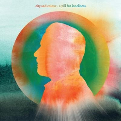 City And Colour - A Pill For Loneliness (2LP)