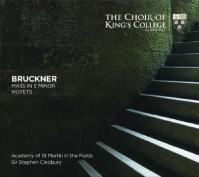 Choir Of Kings College Cambridge St - Bruckner Mass In E Minor Motets