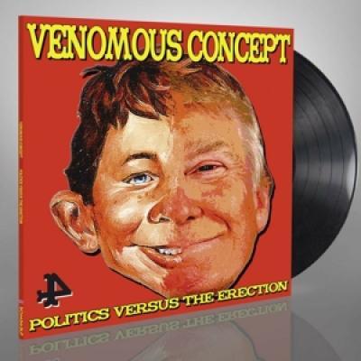 Venomous Concept - Politics Versus The Erection (LP)