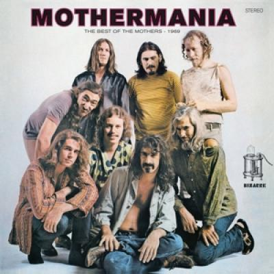 Zappa, Frank /The Mothers Of Invention - Mothermania: The Best Of The Mothers (LP)