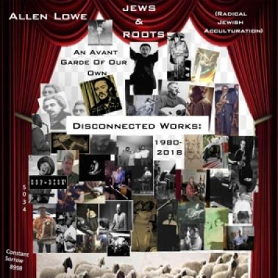Lowe, Allen - An Avant Garde Of Our Own (8CD)