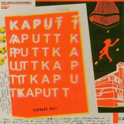 Kaputt - Carnage Hall (LP)