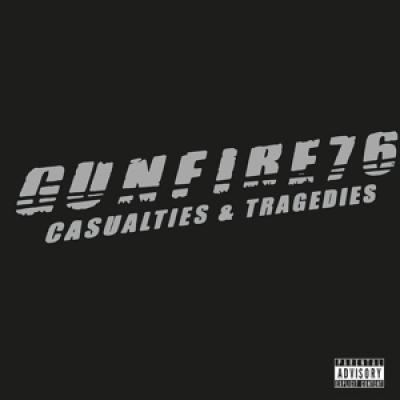 Gunfire 76 - Casualties & Tragedies (LP)
