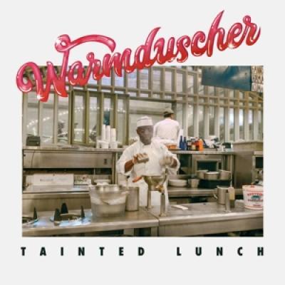 Warmduscher - Tainted Lunch (LP)