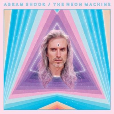 Shook, Abram - The Neon Machine