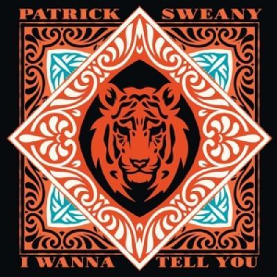 Sweany, Patrick - I Wanna Tell You (LP)