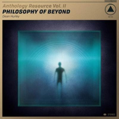 Hurley, Dean - Anthology Resource Vol. Ii: Philosophy Of Beyond (Gold) (LP)
