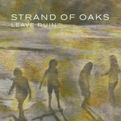 Strand Of Oaks - Leave Ruin (Moss Green Vinyl) (LP)