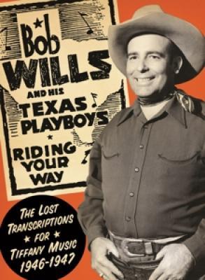 Wills, Bob & His Texas Plaboys - Riding Your Way (2CD)