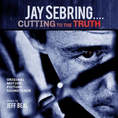Beal, Jeff - Jay Sebring...Cutting To The Truth