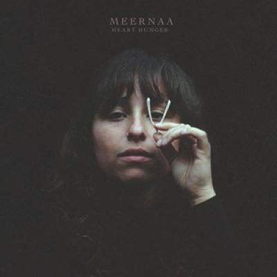 Meernaa - Heart Hunger (LP)