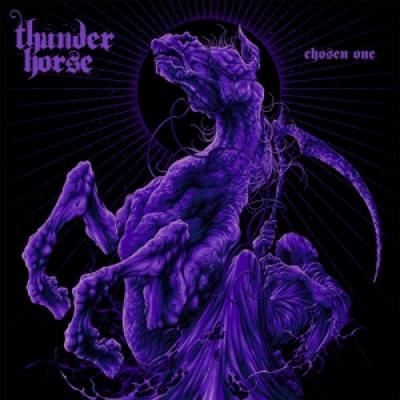 Thunder Horse - Chosen One (LP)