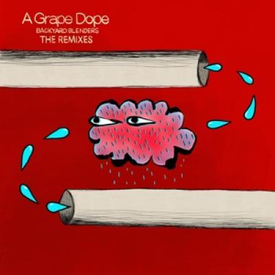 A Grape Dope - Backyard Blenders: The Remixes (LP)