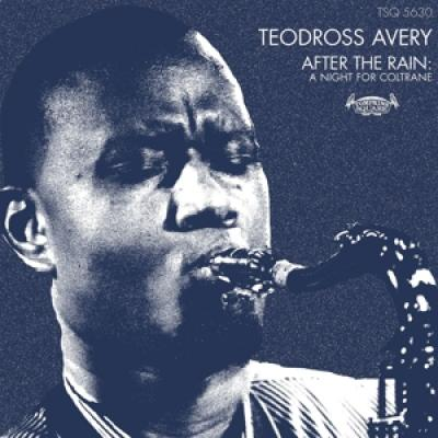 Avery, Teodross - After The Rain: A Night For Coltrane LP