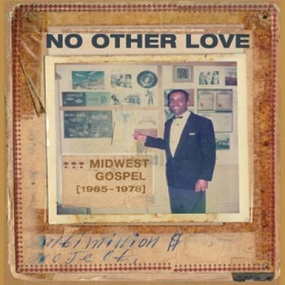 V/A - No Other Love (Midwest Gospel (1965-1978)) (LP)