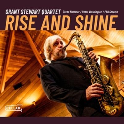 Stewart, Grant -Quartet- - Rise And Shine