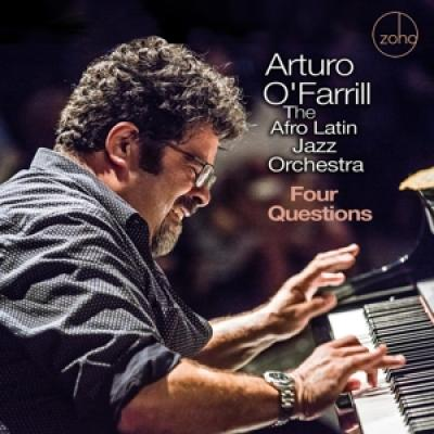 O' Farrill, Arturo & The Afro Latin Jazz Orchestra - Four Questions