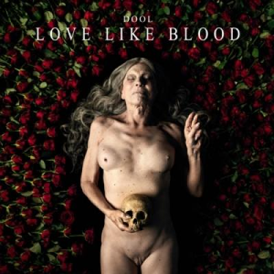 Dool - Love Like Blood (LP)