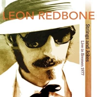 Redbone, Leon - Strings And Jokes (Live In Bremen 1977) (2LP)