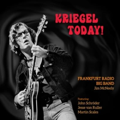 Frankfurt Radio Big Band - Kriegel Today