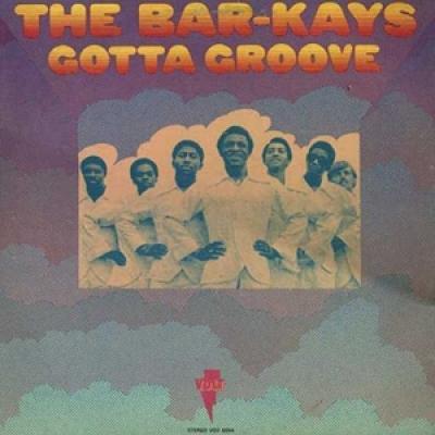 Bar-Kays - Gotta Groove (LP)