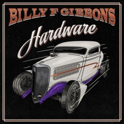 Gibbons, Billy F. - Hardware (LP)