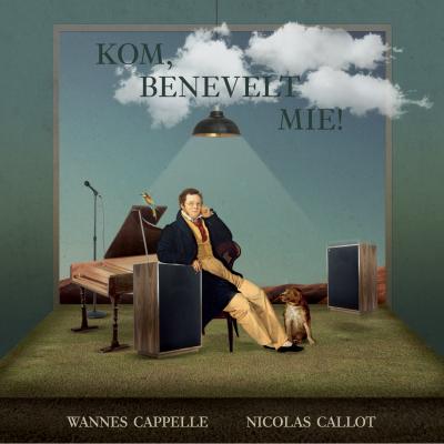 Wannes Cappelle & Nicolas Callot - Kom Benevelt Mie!