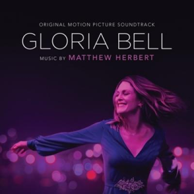 Ost - Gloria Bell (Music By Matthew Herbert)