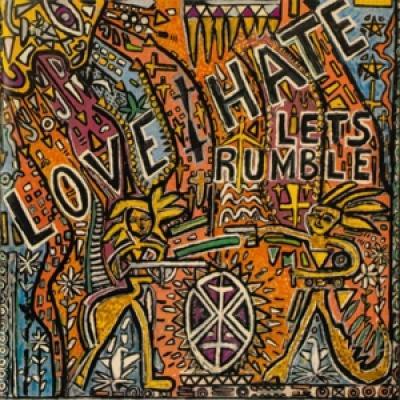Love/Hate - Let'S Rumble