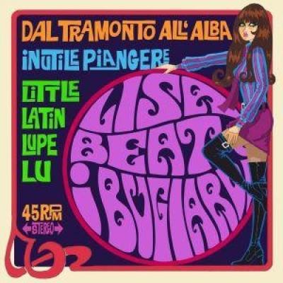 Beat, Lisa -E I Bugiardi- - Dal Tramonto All'Alba, Inutile Piangere (7INCH)