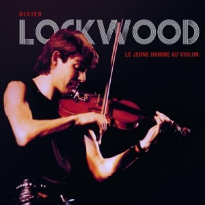 Didier Lockwood - Le Jeune Homme Au Violon (CD+DVD)
