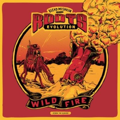 Mishkin, Blend & Roots Revolution - Wildfire (LP)