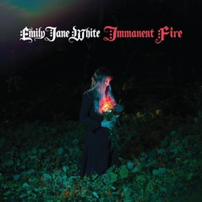 White, Emily Jane - Immanent Fire