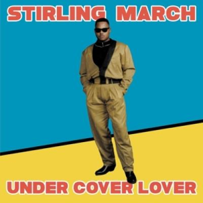 March, Stirling - Under Cover Lover (12IN)
