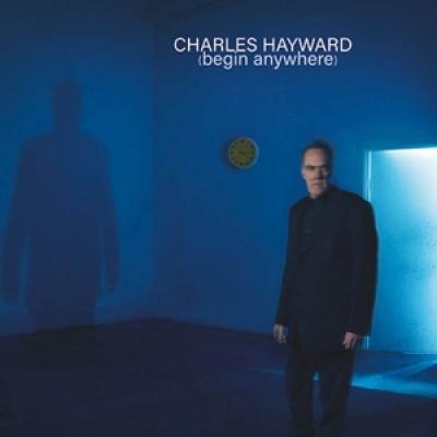 Hayward, Charles - Begin Anywhere (Eco Colour) (LP)